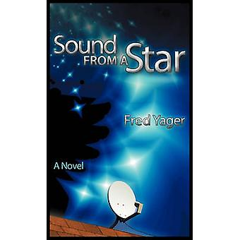 Sound from a Star by Yager & Fred