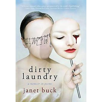Dirty Laundry by Buck & Janet