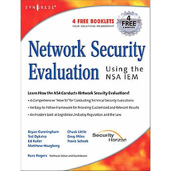 Network Security Evaluation Using the NSA IEM by Cunningham & Bryan