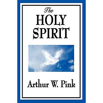 The Holy Spirit by Pink & Arthur W.