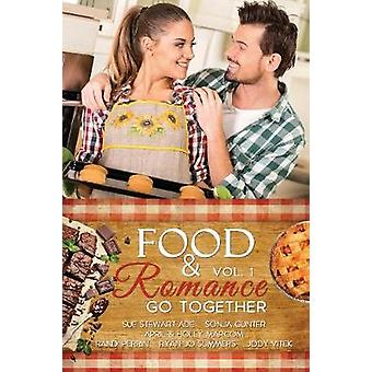 Food  Romance Go Together Vol. 1 by Gunter & Sonja