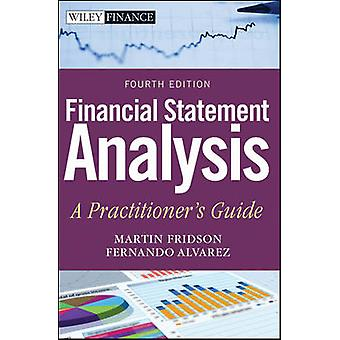 Financial Statement Analysis - A Practitioner's Guide (4th Revised edi