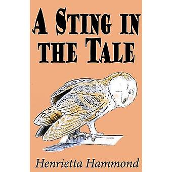 A Sting in the Tale by Henrietta Hammond - 9780722349571 Book
