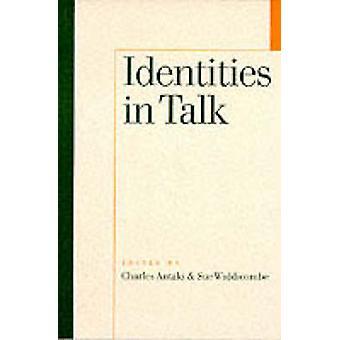 Identities in Talk by Charles Antaki - Sue Widdicombe - 9780761950615