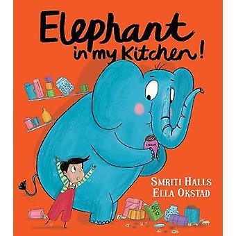 Elefante en mi cocina! por Smriti Halls - 9781405295666 Libro