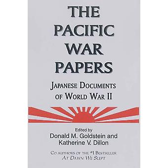 The Pacific War Papers by Donald Goldstein - 9781574886337 Book