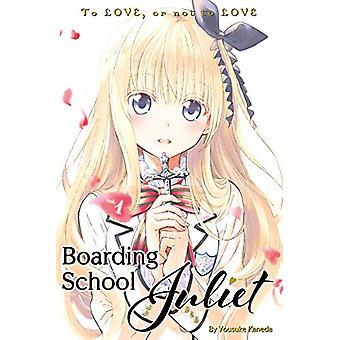 Boarding School Juliet 1 by YOUSUKE KANEDA - 9781632367501 Book