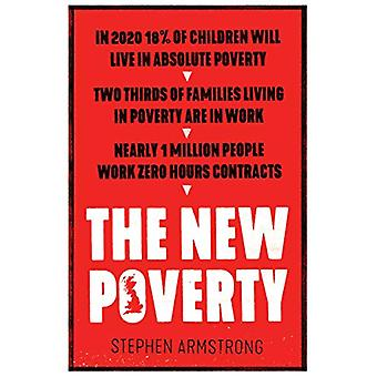 The New Poverty by Stephen Armstrong - 9781786634658 Book