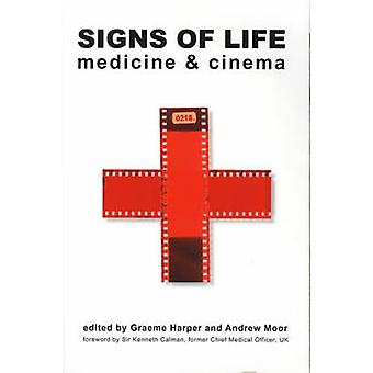 Signs of Life - Medicine and Cinema by Graeme Harper - 9781904764175