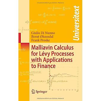 Malliavin Calculus for Levy Processes with Applications to Finance by