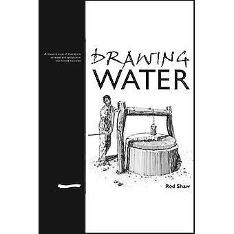 Drawing Water - A Resource Book of Illustrations on Water and Sanitati