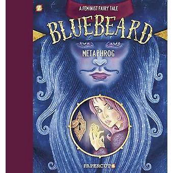 Metaphrog's Bluebeard HC by Metaphrog - 9781545804124 Book