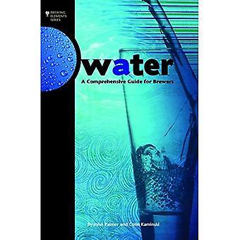 Vand: En omfattende guide til bryggerier (Brygning Elements)