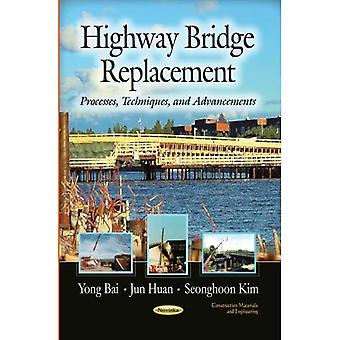 HIGHWAY BRIDGE REPLACEMENT (Construction Materials and Engineering: Transportation Infrastructure - Roads, Highways...