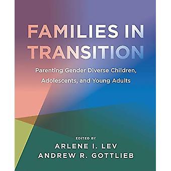 Families in Transition - Parenting Gender Diverse Children - Adolesce