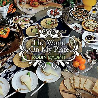 The World On My Plate by Robin Daumit - 9781543964943 Book