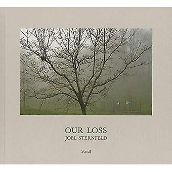 Joel Sternfeld - Our Loss by Joel Sternfeld - 9783958296589 Book