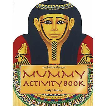 Mummy Activity Book - Activity Book - Shaped by Judy Lindsay - 9780714