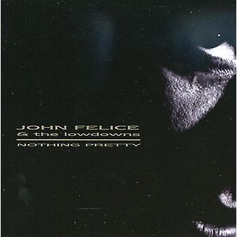 John Felice - Nothing Pretty [CD] USA import