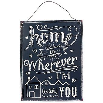Something Different Home Is Wherever Metal Sign
