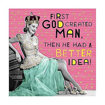 Pigment Nutty Neon God Created Man Then He Had Better Idea! Card