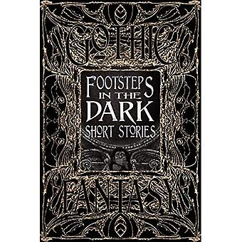 Footsteps in the Dark Short Stories (Gothic Fantasy)