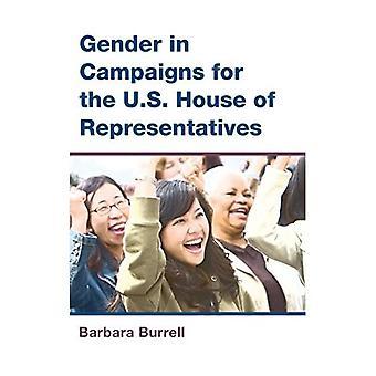 Geslacht in campagnes voor het Amerikaanse Huis van afgevaardigden (de CAWP-serie in geslacht en Amerikaanse politiek)