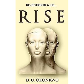 Rise by D. U. Okonkwo - 9780993161704 Book