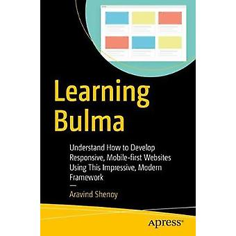 Learning Bulma - Understand How to Develop Responsive - Mobile-first W