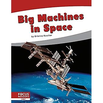 Big Machines in Space by Brienna Rossiter