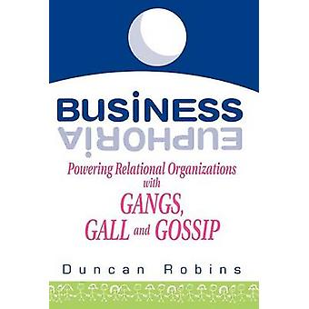 Business Euphoria by Robins & Duncan