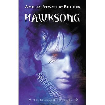 Hawksong The Kieshara Volym ett av Amelia Atwater Rhodes