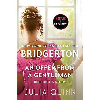 An Offer from a Gentleman Bridgerton 3 Bridgertons