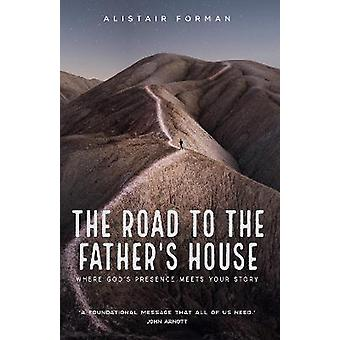 The Road to the Father's House