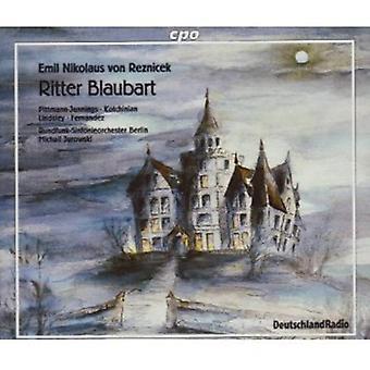 E.N. Von Reznicek - Emil Nikolaus Von Reznicek: Ritter Blaubart [CD] USA import