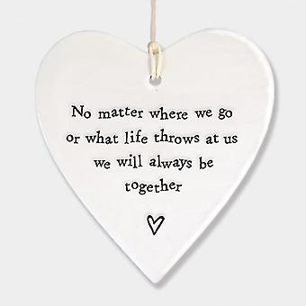 East of India Porcelain Round Heart No Matter Where We Go Always Be Together