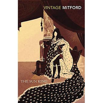 Da Nancy Mitford - Stella Tillyard - 9780099528883 libro del re sole