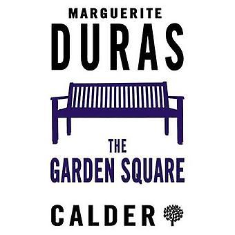 The Garden Square by Marguerite Duras - 9780714548500 Book