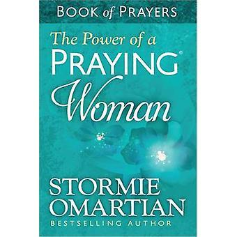 La potenza di un libro di donna orante delle preghiere di Stormie Omartian - 97