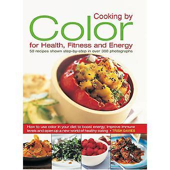الطهي باللون للصحة-اللياقة البدنية والطاقة-كيفية استخدام اللون