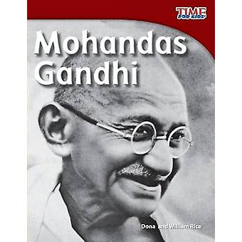Mohandas Gandhi by Dona Herweck Rice - William Rice - 9781433336829 B
