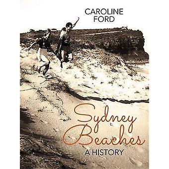 Sydney Beaches - une histoire de Caroline Ford - livre 9781742232898