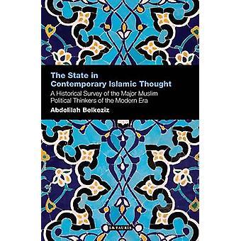 Het staat in de hedendaagse islamitische gedachte - een historisch overzicht van de