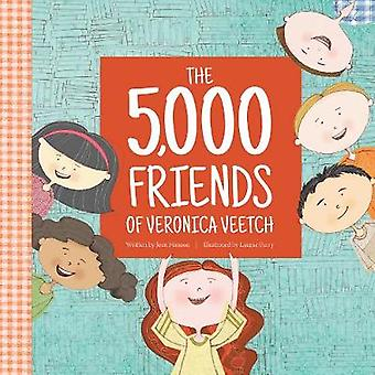 The 5 -000 Friends of Veronica Veetch by Jean Hanson - 9781934649275