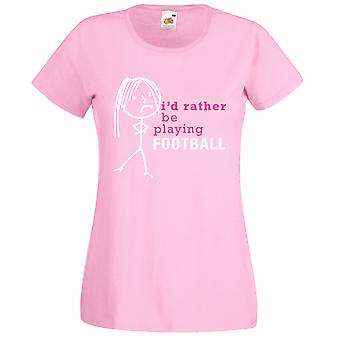 נשים אני ' מעדיף לשחק כדורגל בייבי חולצת טי ורוד