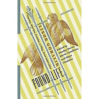 Found Life - Poems - Stories - Comics - a Play - and an Interview by L