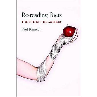 Перечитыв Поэты - жизнь автора Пол Камин - 97808229610