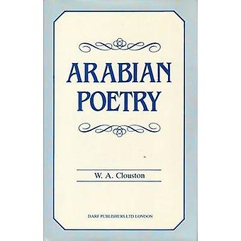 Arabian Poetry for English Readers by W. A. Clouston - 9781850771371