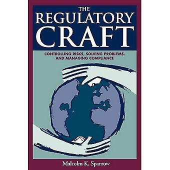 Il mestiere di regolamentazione: Controllo dei rischi, risoluzione dei problemi e gestione della conformità