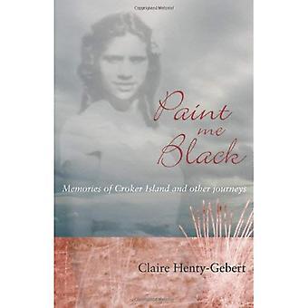 Me pinta negro: Recuerdos de la isla de Croker y otros viajes